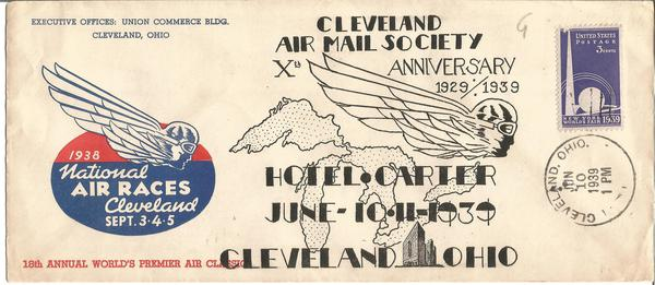 1938 Cleveland National Air Race cover posted on 10th Ann of the Cleveland Air Mail Society 10/6/1939
